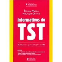 Informativos do TST - Anotados e organizados por assunto
