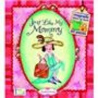 Just Like My Mommy - Picture Book, Built-In Storage Drawer, 60 Magnetic Clothing & Accessories