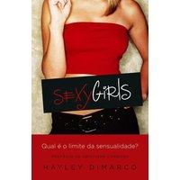 Sexy Girls - Qual é o limite da sensualidade?