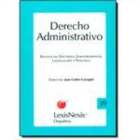 Derecho Administrativo - Revista de Doctrina, Jurisprudencia, Legislación Y Práctica - Vol.39