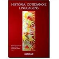 História, Cotidiano e Linguagens