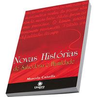 Novas Histórias de Sabedoria e Humildade 1ª Edição