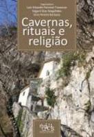 Cavernas, Rituais e Religião