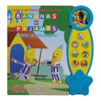 Lindas Histórias Narradas com Bananas de Pijamas:A Festa de Aniversário