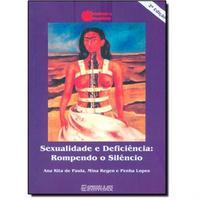 Sexualidade e Deficiência: Rompendo o Silêncio 2ª edição