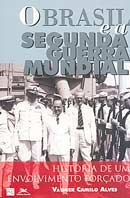 O Brasil e a Segunda Guerra Mundial