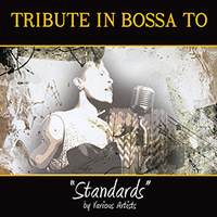 Tribute In Bossa To Standards