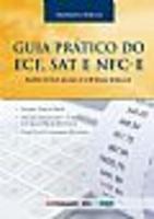 Guia Prático do ECF, SAT e NFC-e e Aspectos Operacionais e Legais