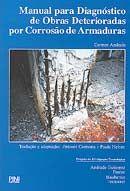 Manual para Diagnóstico de Obras Deterioradas por Corrosão de Armadura