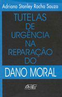Tutelas de Urgência na Reparação do Dano Moral