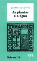 Plantas e a Água, As