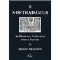 Nostradamus - As Profecias Completas Para o Futuro