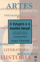 Estupro e o Assédio Sexual, O