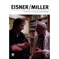 Eisner / Miller Uma Entrevista Cara A Cara Conduzida Por Charles Brownstein