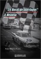 24 Horas de Interlagos - A História
