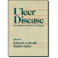 Ulcer Disease - Investigation and Basis for Therapy