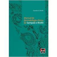Manual De Dermatol. Clin. De Sampaio E Rivitti