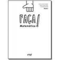 Faça Matemática - Saber - 1º Ano Parte 1/2 - 01ed/16