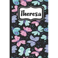 Theresa: Personalized Named Journal Notebook Pretty Butterfly Cover for Women and Girls Lined Pages