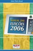 Manual das Eleições 2006 - 2ª Ed.
