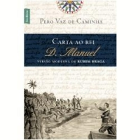 Carta Ao Rei D. Manuel 1ª Edição
