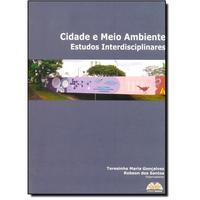 Cidade e Meio Ambiente 1ª Edição