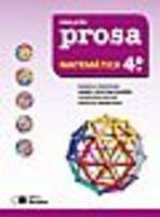 Projeto Prosa - Matemática - 4º Ano - 3ª Série - 2ª Edição - 2011