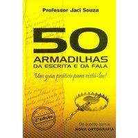 50 Armadilhas da Escrita e Fala - Um Guia Prático Para Evitá-las - 2ª Ed. 2012