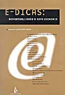 E-Dicas: Desvirtualizando a Nova Economia