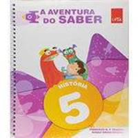 Aventura Do Saber, A - Historia - 5 Ano - Ef I - 02 Ed