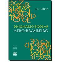 Dicionário Escolar Afro-brasileiro - 2ª edição