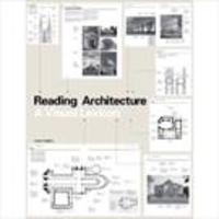 Reading Architecture: A Visual Lexicon