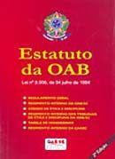 Estatuto da OAB: Lei Nº 8.906, de 04 de Julho de 1994