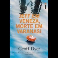 Ebook - Jeff em Veneza, morte em Varanasi