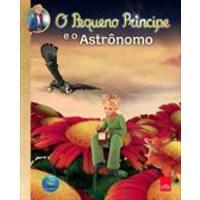 O Pequeno principe e o astronomo