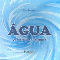 Água:Qual será o seu Destino Edição 1 2011