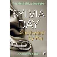 Captivated by You - A Crossfire Novel