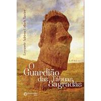 O Guardião das Tábuas Sagradas Livro I