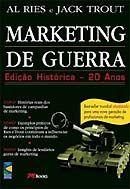 Marketing de Guerra - Edição Histórica - 20 Anos