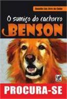 O Sumiço Do Cachorro Benson