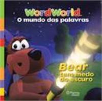 Bear tem medo do escuro