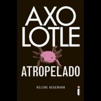 Ebook - Axolotle atropelado