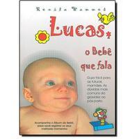 Lucas o Bebê que Fala