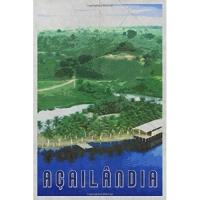 Açailândia: Maranhão State Brazil Daily Notebook Journal Diary Notepad