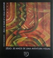 Zélio - 50 Anos de Uma Aventura Visual - Ed. Bilíngue