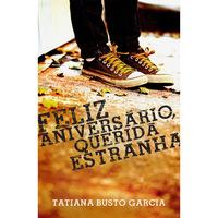 Feliz Aniversário, Querida Estranha (2011 - Edição 1)