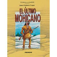 El Último Mohicano 1ª Edição