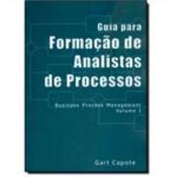 Um Guia Para Formação de Analistas de Processos