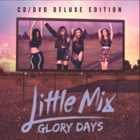 Little Mix - Glory Days - Deluxe Edition - CD + DVD