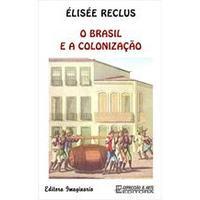 O Brasil e a Colonizaçao